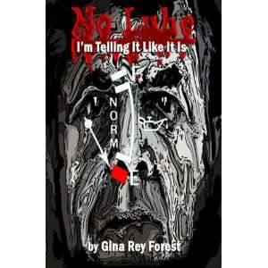 Telling It Like It Is (9789768203472) Gina Rey Forest Books