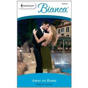 Amor En Roma: (Love in Rome) (Bianca) (Spanish Edition