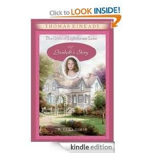 The Girls of Lighthouse Lane #3 Thomas Kinkade, Erika Tamar