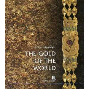 The Gold of the World (9789607254542): George