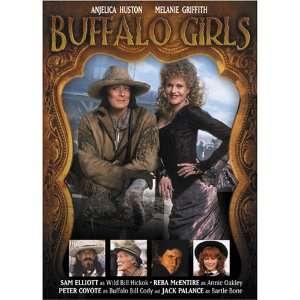 Buffalo Girls: Anjelica Huston, Melanie Griffith, Gabriel