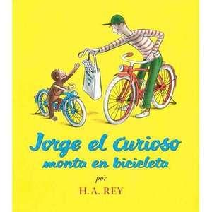 Jorge el Curioso Monta en Bicicleta = Curious George