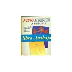 Libro de trabajo Nuevo aprender a dibujar (Spanish Edition