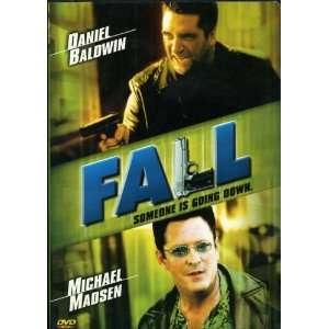 ) Someone Is Going Down Daniel Baldwin, Michael Madsen Movies & TV