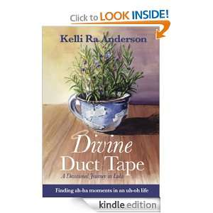 Divine Duct Tape 2nd Edition Kelli Ra Anderson  Kindle