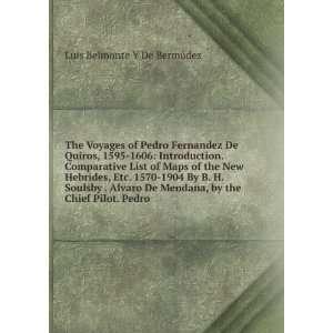 The Voyages of Pedro Fernandez De Quiros, 1595 1606